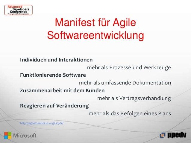 Manifest für Agile Softwareentwicklung Individuen und Interaktionen mehr als Prozesse und Werkzeuge Funktionierende Softwa...