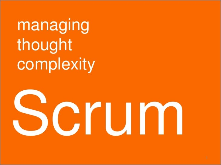 managingthoughtcomplexityScrum        1
