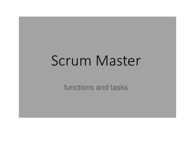 Scrum Master functions and tasks