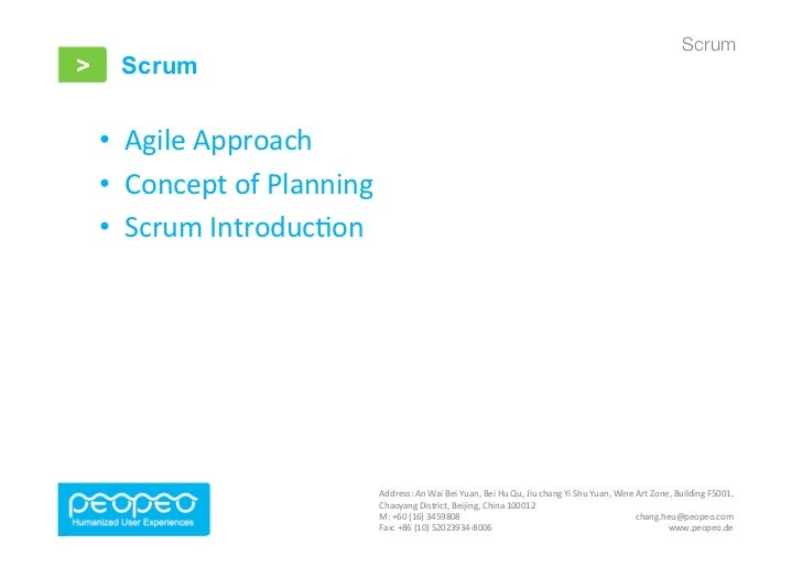 Scrum>     Scrum    • Agile Approach     • Concept of Planning     • Scrum Introduc7on                   ...