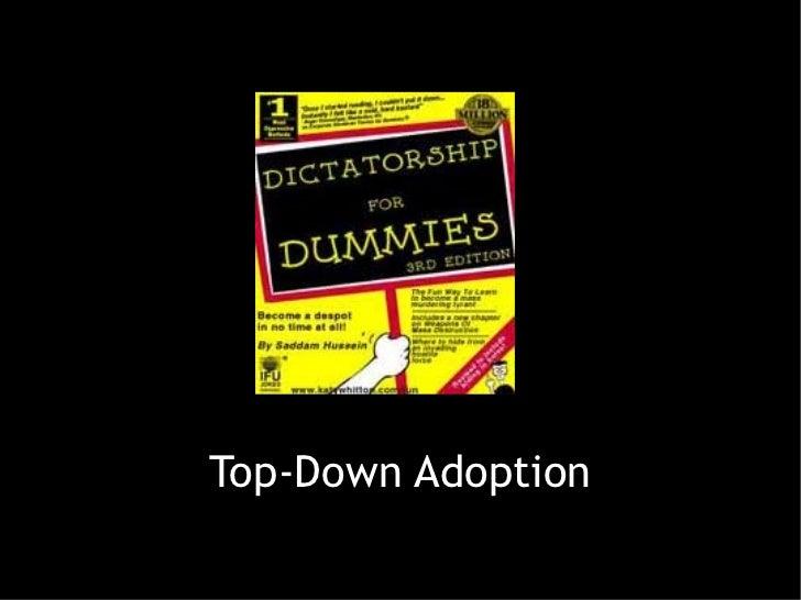 Top-Down Adoption