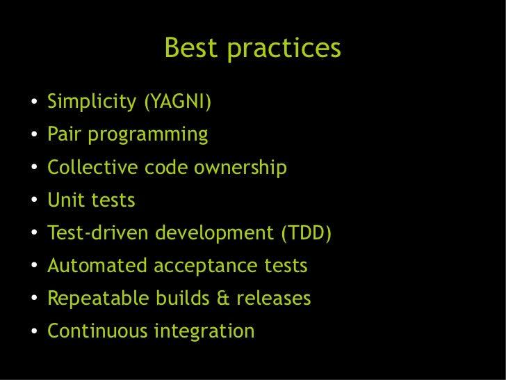 Mejores prácticas               Best practices●   Simplicidad (No se va a necesitar)    Simplicity (YAGNI)●   Pair program...