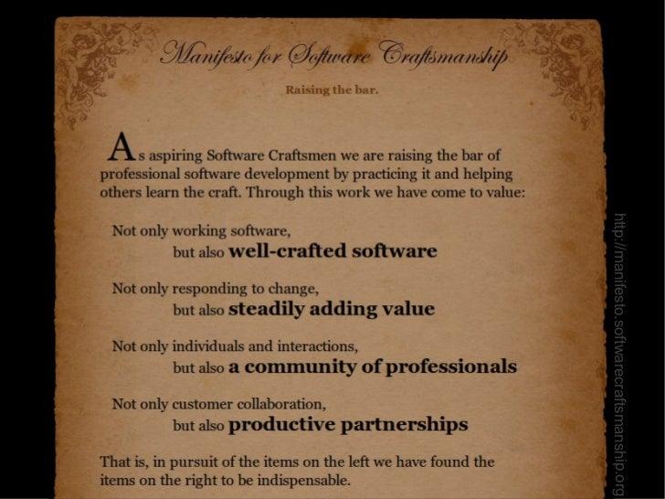 http://manifesto.softwarecraftsmanship.org