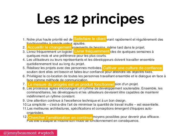 Les 12 principes 1. Notre plus haute priorité est de satisfaire le client en livrant rapidement et régulièrement des fonct...