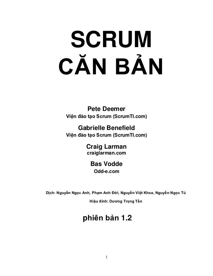 SCRUM     CĂN BẢN                    Pete Deemer         Viện đào tạo Scrum (ScrumTI.com)               Gabrielle Benefiel...