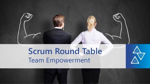 Team Empowerment Scrum Round Table