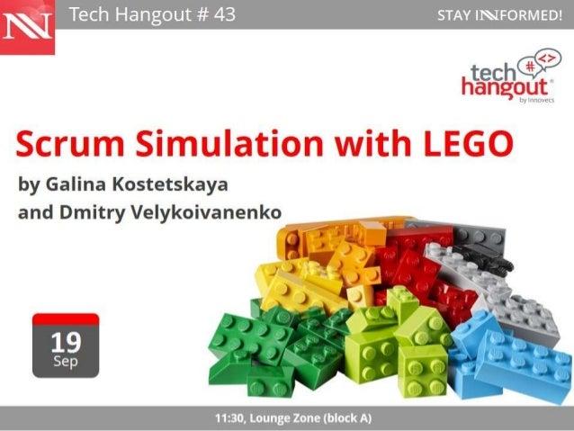 Scrum Simulation  with LEGO  Dmitry Velykoivanenko  Galina Kostetskaya  Engineering Managers  19/09/2014