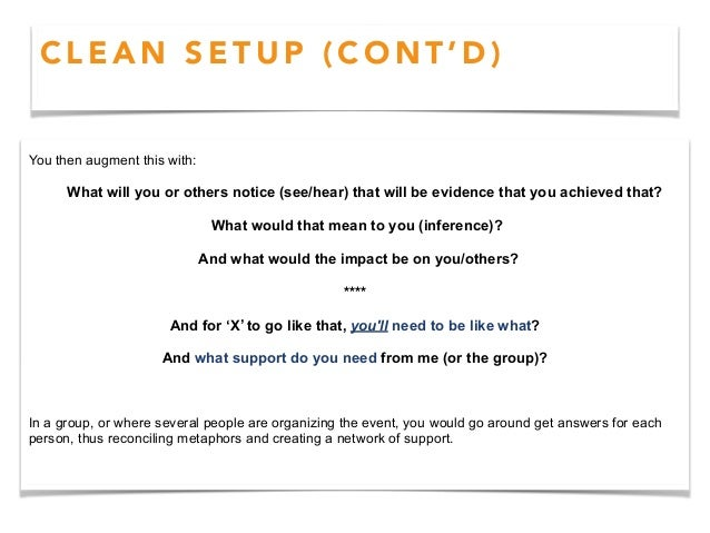 C L E A N F E E D B A C K A three step process to give congruent useful, judgement free feedback. • EVIDENCE What did you ...