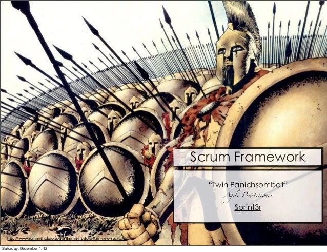 "Scrum Framework                                                                   ""Twin Panichsombat""                     ..."