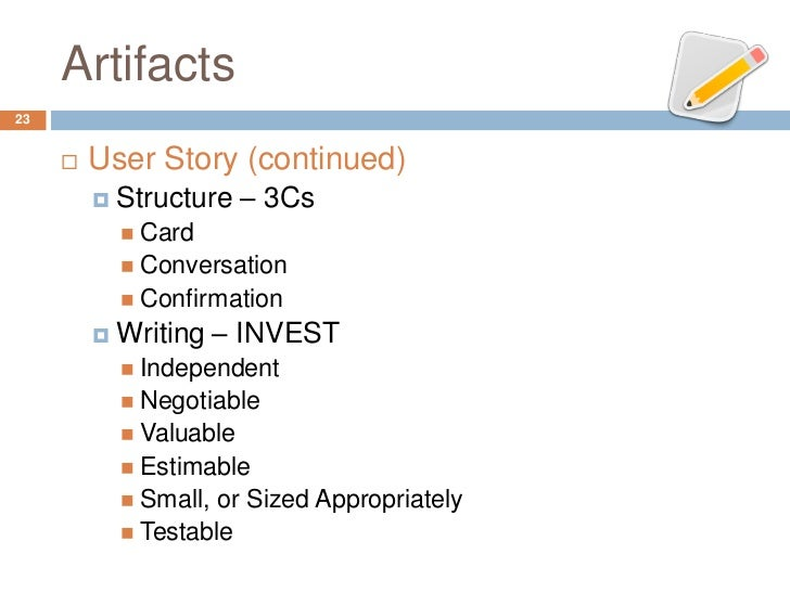 Artifacts23        User Story (continued)            Structure – 3Cs              Card              Conversation      ...