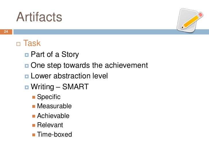 Artifacts24        Task          Part of a Story          One step towards the achievement          Lower abstraction ...