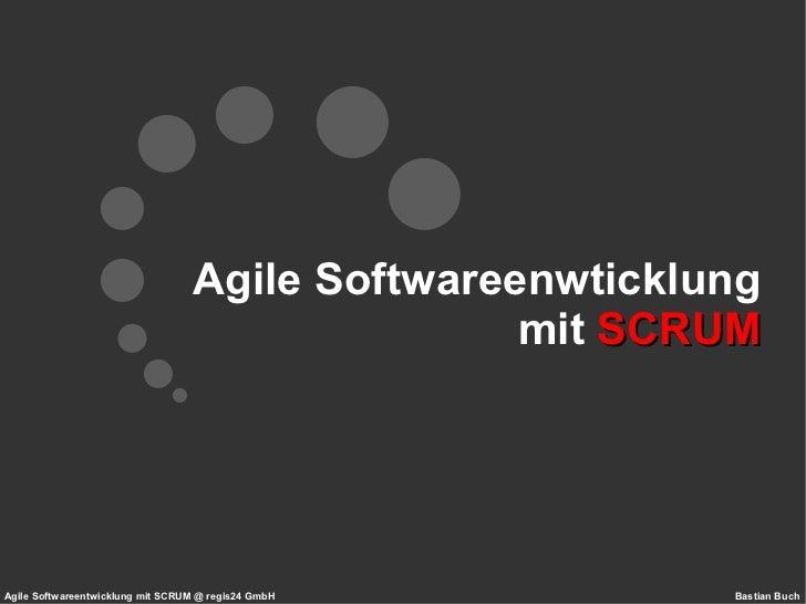 Agile Softwareenwticklung mit  SCRUM