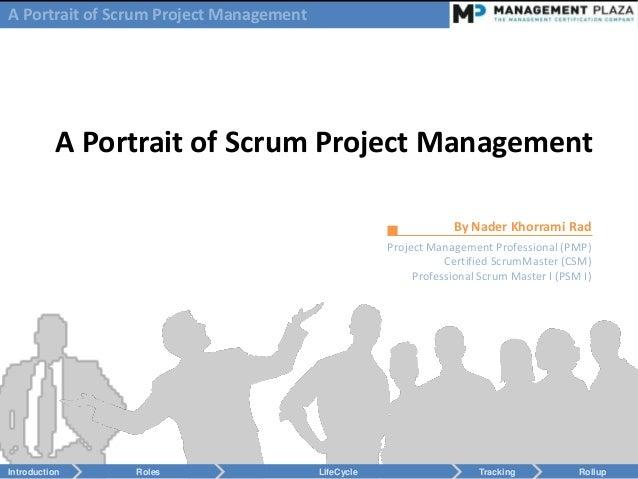 A Portrait of Scrum Project Management           A Portrait of Scrum Project Management                                   ...