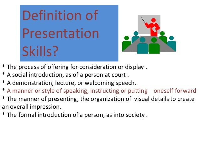 Definition of business presentation skills