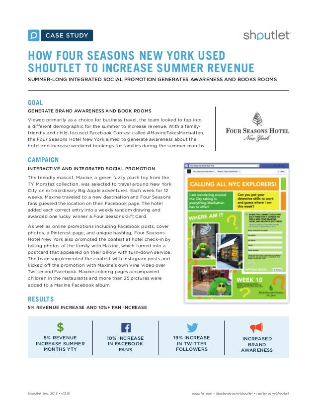 HOW FOUR SEASONS NEW YORK USED SHOUTLET TO INCREASE SUMMER REVENUE SUMMER-LONG INTEGRATED SOCIAL PROMOTION GENERATES AWARE...