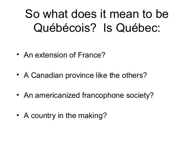 A Portrait Of Québec MB - Is quebec a country