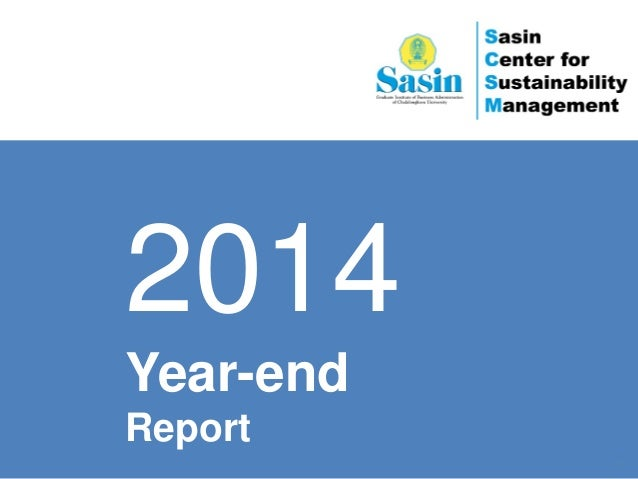 www.sasinsustainability.org | scsm@sasin.edu 2014 Year-end Report 1