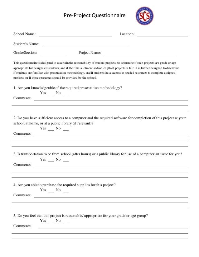 Pre-Project Questionnaire School Name: Location: Student's Name: Grade/Section: Project Name: This questionnaire is design...