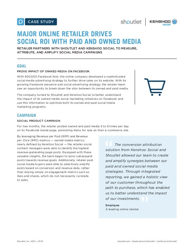 MAJOR ONLINE RETAILER DRIVES SOCIAL ROI WITH PAID AND OWNED MEDIA RETAILER PARTNERS WITH SHOUTLET AND KENSHOO SOCIAL TO ME...