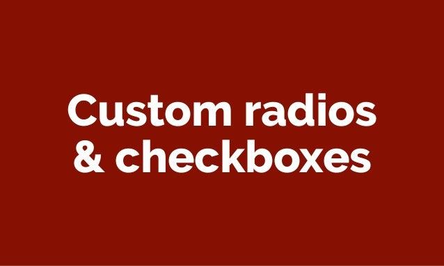 Custom radios & checkboxes