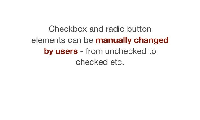 """These elements can also be given predefined boolean """"checked"""" and """"disabled"""" attributes."""