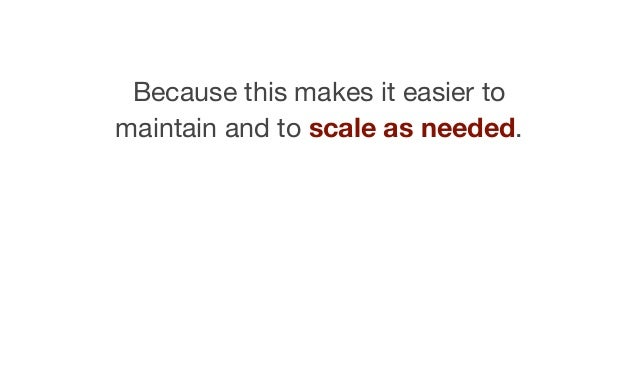 We can define this one master variable by dividing our switch into scalable units.