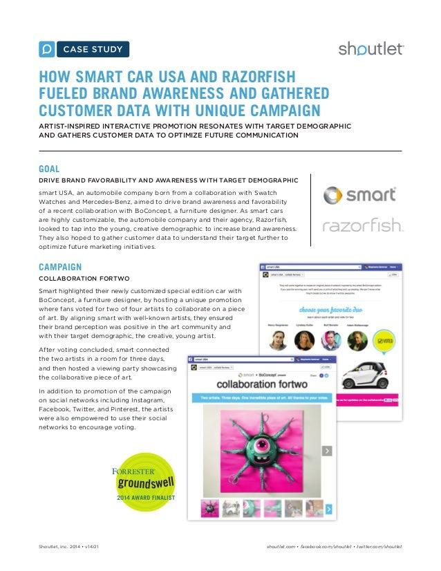 Shoutlet, Inc. 2014 • v14.01 shoutlet.com • facebook.com/shoutlet • twitter.com/shoutlet HOW SMART CAR USA AND RAZORFISH F...