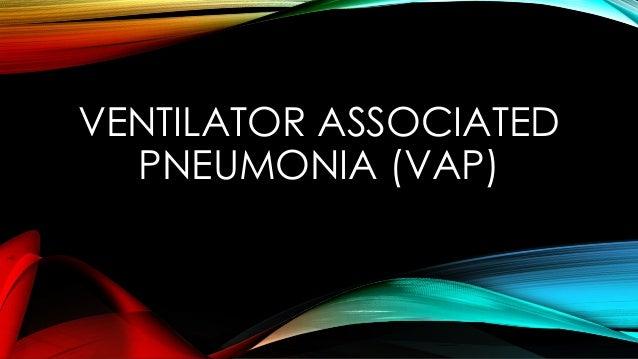 ventilator associated pneomonia Ventilator associated pneumonia 2016 2017 2018 billable/specific code j95851 is a billable/specific icd-10-cm code that can be used to indicate a diagnosis for reimbursement purposes.
