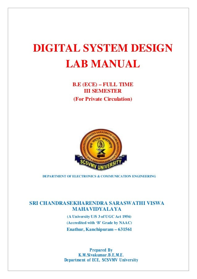 DIGITAL SYSTEM DESIGN LAB MANUAL B.E (ECE) – FULL TIME III SEMESTER (For Private Circulation) DEPARTMENT OF ELECTRONICS & ...