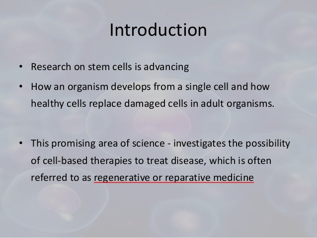 an introduction to the analysis of stem cell research Introduction starting sentence option 1: stem cell research has been around for years, but it has always been controversial this type of research is [dangerous/invaluable] to mankind, because [reasons].