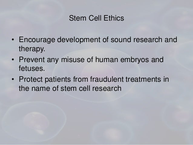"""the ethical implications of embryonic stem Defining a life: the ethical questions of embryonic dr jim """"human embryonic stem cell research"""" issues in the ethical questions of embryonic stem."""