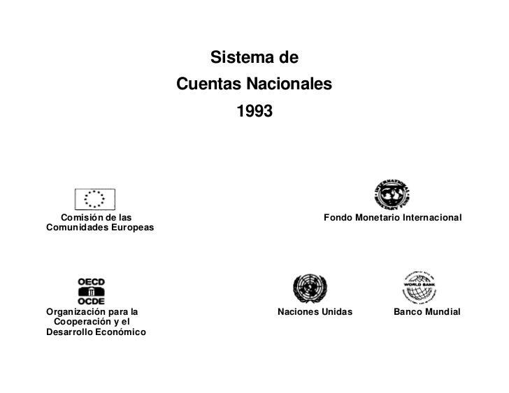 Sistema de                       Cuentas Nacionales                             1993  Comisión de las                     ...