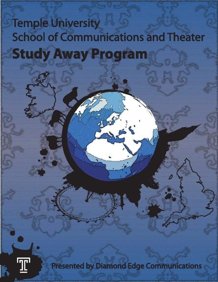 Temple University School of Communications and Theater Study Away Program            Presented by Diamond Edge Communicati...