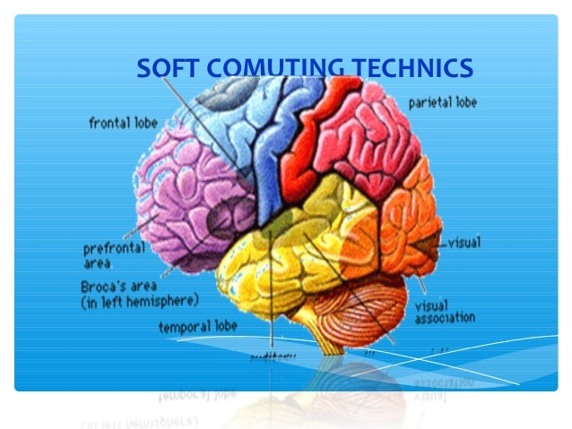 SOFT COMUTING TECHNICS  WELCOME