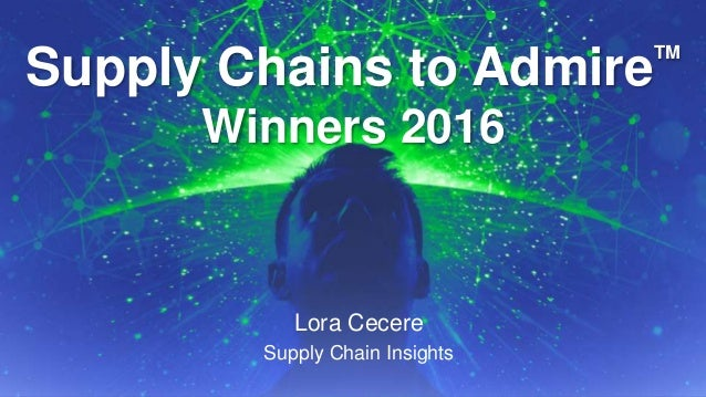 Supply Chains To Admire 2016 Results