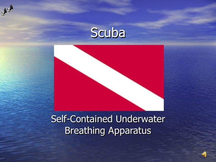 Scuba Self-Contained Underwater Breathing Apparatus