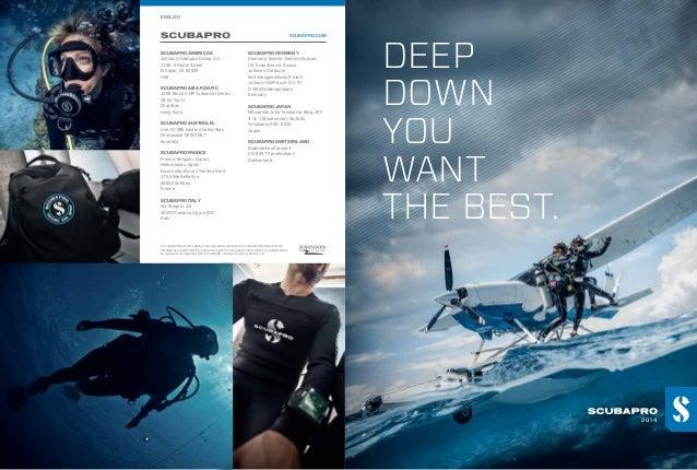 ENGLISH  SCUBAPRO.COM  SCUBAPRO AMERICAS  SCUBAPRO GERMANY  Johnson Outdoors Diving LLC 1166-A Fesler Street El Cajon, CA ...
