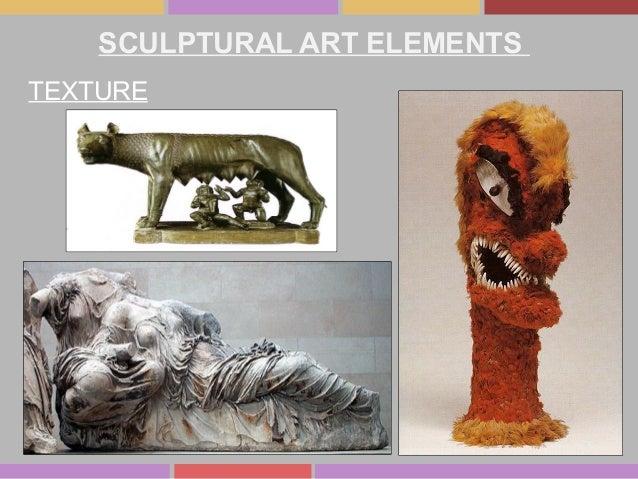 SCULPTURAL ART ELEMENTS TEXTURE