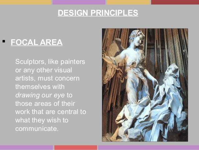  FOCAL AREA Sculptors, like painters or any other visual artists, must concern themselves with drawing our eye to those a...