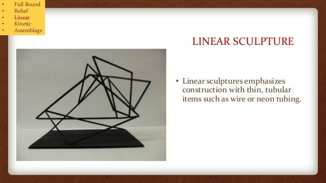 Linear Art Definition : Sculpture