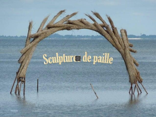 Sculptures de paille