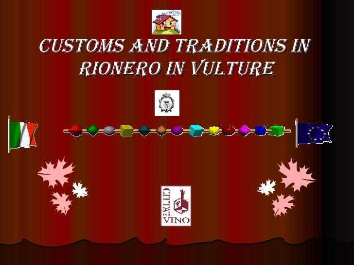 CUSTOMS AND TRADITIONS IN  RIONERO IN VULTURE