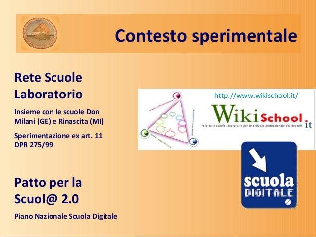 """SCP """"Wikischool, tecnologie per un ambiente di apprendimento collaborativo"""" Slide 2"""