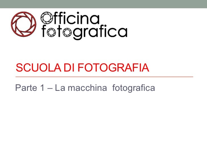 Scuola di fotografia - Lezione 1: Tempi, diaframmi, ISO ed esposizione Slide 2