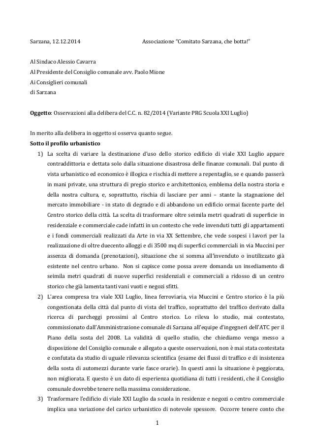 """Sarzana,  12.12.2014  Associazione  """"Comitato  Sarzana,  che  botta!""""  Al  Sindaco  Alessio  Cavarra  Al  Presidente  del ..."""
