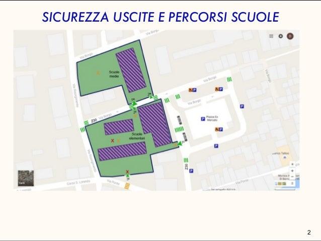 valutazione delle sicurezza aree esterne scolastiche e percorsi - mobilità scolari Slide 3