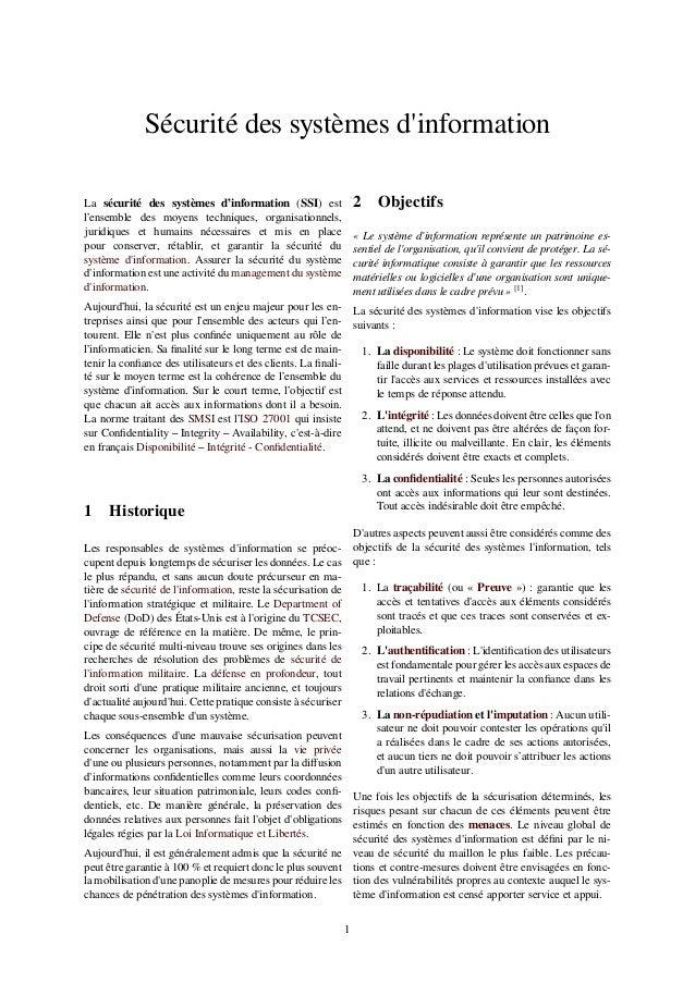 Sécurité des systèmes d'information La sécurité des systèmes d'information (SSI) est l'ensemble des moyens techniques, org...