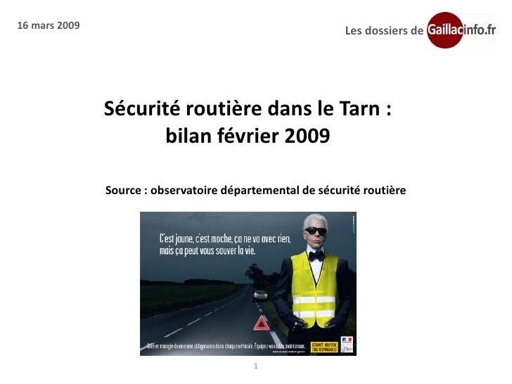 16 mars 2009                                               Les dossiers de                    Sécurité routière dans le Ta...