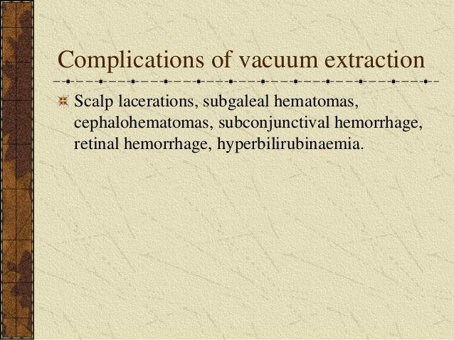 Gyula Richard Nagy: Obstetric operations Vacuum Delivery Complications