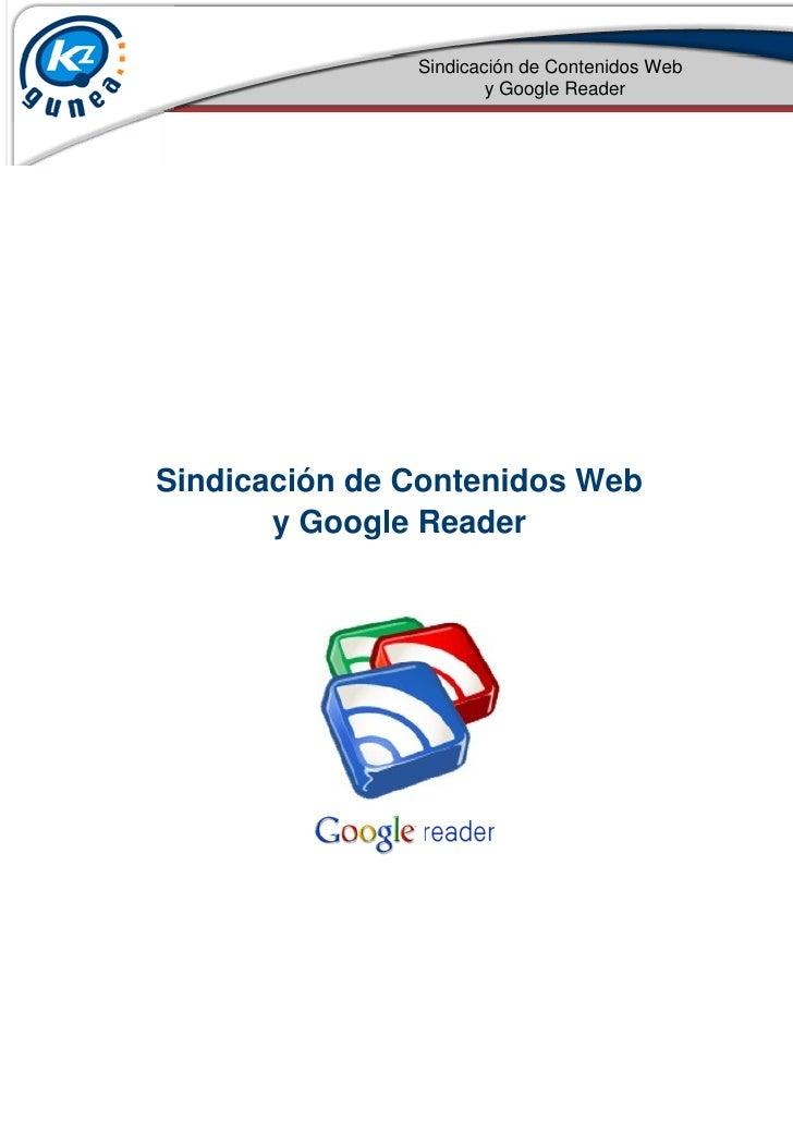 Sindicación de Contenidos Web                       y Google ReaderSindicación de Contenidos Web       y Google Reader